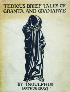 Arthur Gray - Tedious Brief Tales of Granta and Gramaye