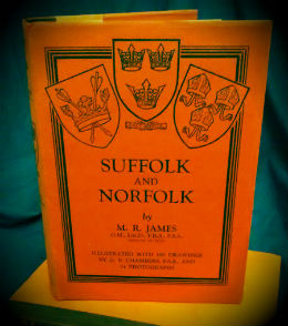 Suffolk and Norfolk by M.R. James (1930 Edition)